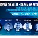 La TV si sposta verso l'All-IP: sogno o realtà? Panel 16 marzo 2021