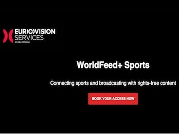 Eurovision Services lancia Worldfeed...